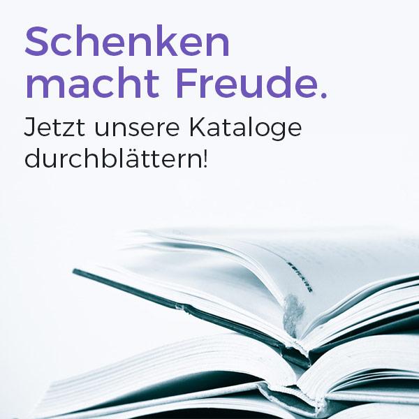 Schenken macht Freude. Jetzt unsere Kataloge durchblättern!